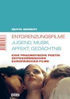 Entgrenzungsfilme   Jugend  Musik  Affekt  Ged  chtnis PDF