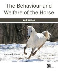 The Behaviour and Welfare of the Horse PDF