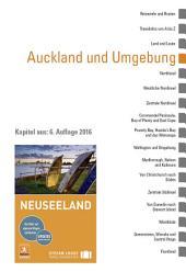Neuseeland: Auckland und Umgebung: Ein Kapitel aus dem Stefan Loose Reiseführer Neuseeland, Ausgabe 6