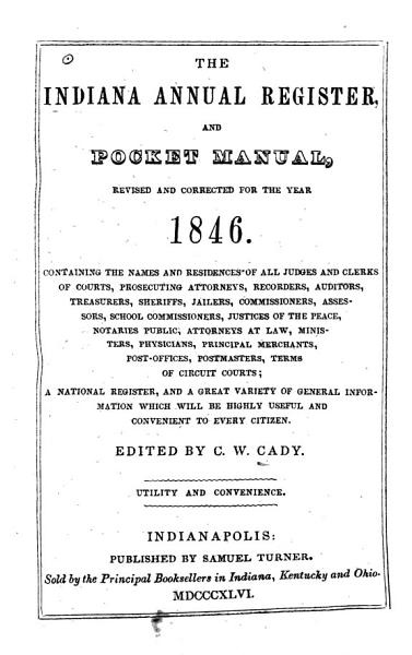 Download The Indiana Annual Register and Pocket Manual for the Year 1845 Book