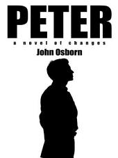 Peter: a novel of changes
