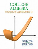 College Algebra Enhanced With Graphing Utilities Value Package   Mathxl 12 month Student Access Kit Book