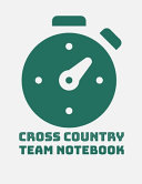 Cross Country Team Notebook