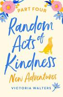 Random Acts of Kindness   Part 4 PDF