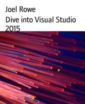 Dive into Visual Studio 2015
