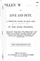 Ellen Wareham; Or, Love and Duty: A Thrilling Novel of Real Life