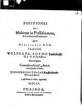 Positiones De Missione in Possessionem, & Creditorum Praelatione
