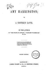Amy Harrington, Or A Sister's Love