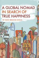 A Global Nomad in Search of True Happiness PDF