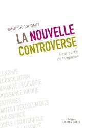 La nouvelle controverse: Pour sortir de l'impasse