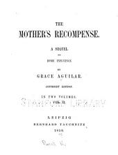 The Mother's Recompense: A Sequel to Home Influence, Volume 2