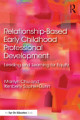 Relationship Based Early Childhood Professional Development