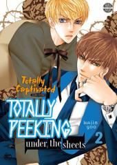 Totally Captivated Side Story: Totally Peeking Under the Sheets Vol. 2
