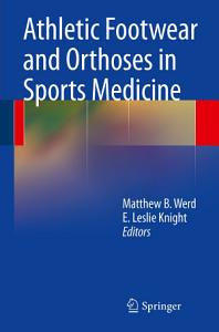 Athletic Footwear and Orthoses in Sports Medicine PDF