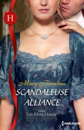 Scandaleuse alliance