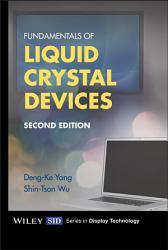 Fundamentals of Liquid Crystal Devices PDF