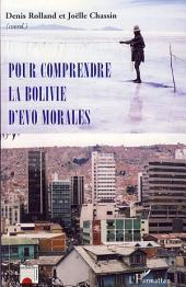 Pour comprendre la Bolivie d'Evo Morales