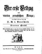 Der erste Feldzug im vierten preußischen Kriege: Worinn beurtheilet wird, in wie fern es dem preußischen Staate, bey seiner jetzigen National-Volksmenge möglich wird, sein aus 200,000 Mann bestehendes Kriegsheer zu rekrutieren. Viertes Stück
