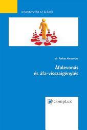Áfalevonás és áfa-visszaigénylés - Kiskönyvtár az áfáról 3. rész