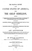 The Political History of the United States of America  During the Great Rebellion  from November 6  1860  to July 4  1864 PDF