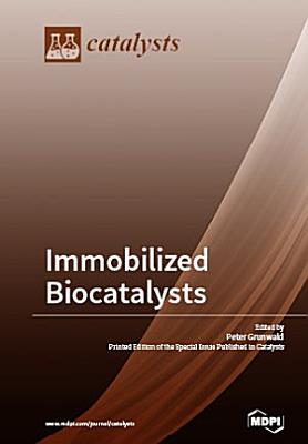 Immobilized Biocatalysts