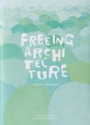 Junya Ishigami  Freeing Architecture PDF