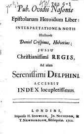 Pub. Ovidii Nasonis Epistolarum heroïdum liber
