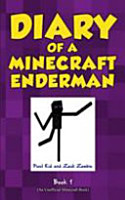 Diary of a Minecraft Enderman Book 1 PDF