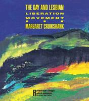The Gay and Lesbian Liberation Movement PDF