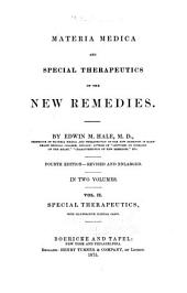 Materia Medica and Special Therapeutics of the New Remedies: Volume 2