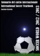 SOCCER WORLD 2012/2013