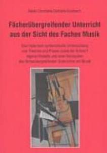 F  cher  bergreifender Unterricht aus der Sicht des Faches Musik PDF