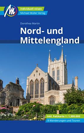 Nord  und Mittelengland Reisef  hrer Michael M  ller Verlag PDF