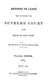 Reports of Cases Heard and Determined in the Supreme Court of the State of New York: Volume 32