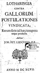 Lotharingia contra gallorum postulationes vindicata