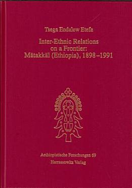 Inter ethnic Relations on a Frontier PDF
