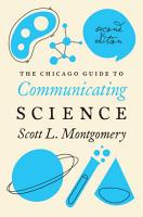 The Chicago Guide to Communicating Science PDF