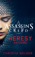 Assassin s Creed  Heresy   Ketzerei PDF