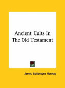 Ancient Cults in the Old Testament