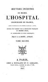 Oeuvres complètes de Michel L'Hospital, chancelier de France: Harangues [concluded] Mémoires. Mémoires d'état. Lettres diverses. Testament