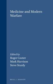 Medicine and Modern Warfare