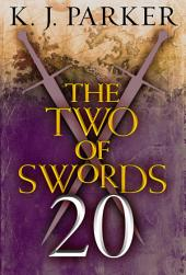 The Two of Swords: Part Twenty