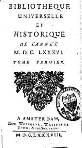 Bibliothèque Universelle et Historique de l'Année: Volume1