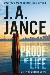 Proof of Life – A J. P. Beaumont Novel