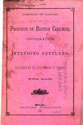 Province of British Columbia: Information for Intending Settlers
