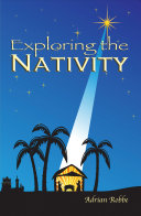 Exploring the Nativity