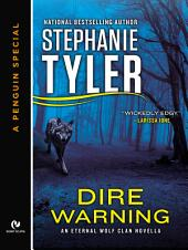 Dire Warning: An Eternal Wolf Clan Novella (A Penguin Special from New American Library)