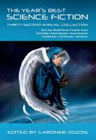The Year s Best Science Fiction  Thirty Second Annual Collection PDF