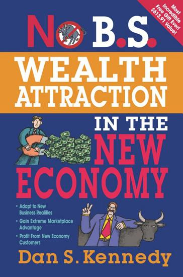 No B S  Wealth Attraction In The New Economy PDF