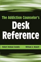The Addiction Counselor s Desk Reference PDF